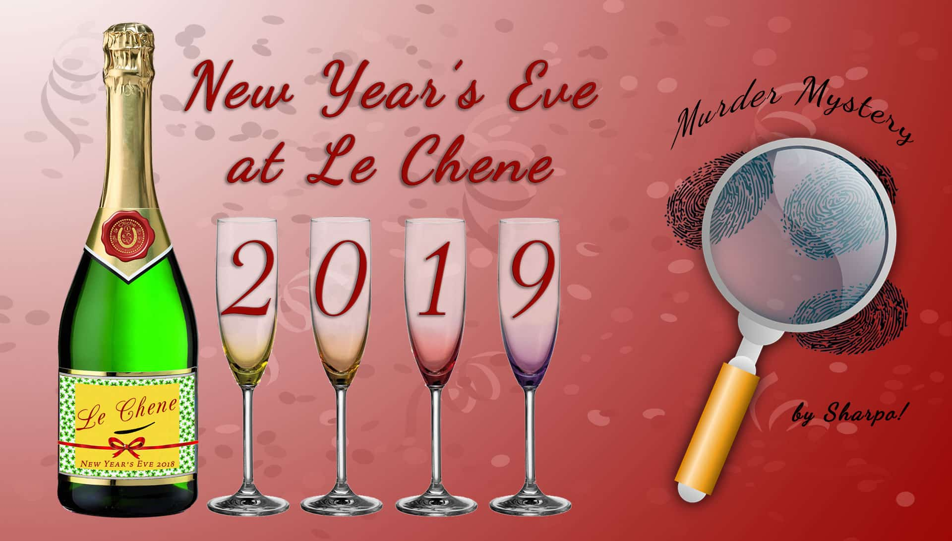 Le Chene New Year's Eve - 2019 Murder Mystery Event