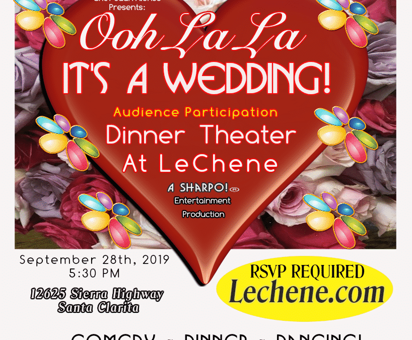 Ooh La La – It's A Wedding – Audience Participation Dinner Theater!
